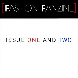Subscribtion – Fashion Fanzine issue one and two